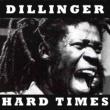 Dillinger Love Is All I Bring