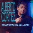 Alberto Cortez En un Rincón del Alma