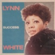 Lynn White Don't Let Success