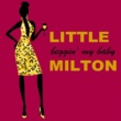 Little Milton If You Love Me Baby
