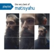 Matisyahu Playlist: The Very Best Of Matisyahu