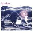 Incubus Drive