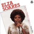 Elza Soares Som, Amor, Trabalho e Progresso