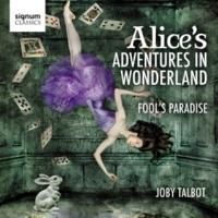 ロイヤルフィルハーモニー管弦楽団 & Christopher Austin Suite from Alice's Adventures in Wonderland: The Queen of Hearts' Tango