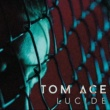 Tom Ace Lucide