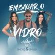 Naldo Benny/Simone & Simaria Embaçar O Vidro (feat.Simone & Simaria)