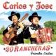 """Carlos y Jose 20 Rancheras """"Grandes Exitos"""""""