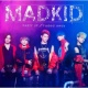 MADKID PARTY UP/Faded away