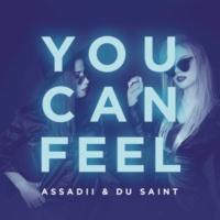 Assadii/Du Saint You Can Feel