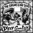Dizzy Sunfist The Dream Is Not Dead