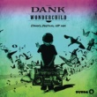 DANK Wonder Child (Dank's Festival VIP Mix)