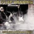 Olaf Henning Alles was ich immer wollte