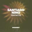 Santiago Nino Tentatto