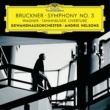 Andris Nelsons ブルックナー: 交響曲 第3番 [2016年 ライヴ・アット・ゲヴァントハウス、ライプツィヒ]