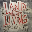 Plain White T's Land Of The Living
