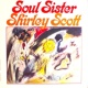 Shirley Scott Soul Sister!