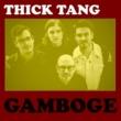 Thick Tang Gamboge