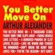 Arthur Alexander You Better Move On
