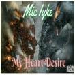 Mic Iyke My Heart Desire