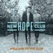 New Hope Club Welcome To The Club