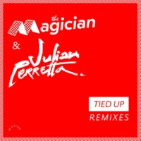 The Magician/Julian Perretta Tied Up (Balearic Vocal Dub)