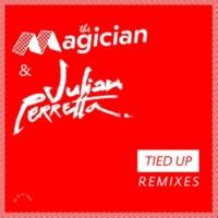 The Magician/Julian Perretta Tied Up (Kideko Remix)