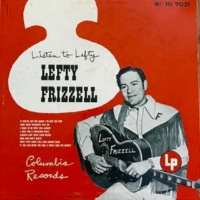 Lefty Frizzell If You Can Spare the Time (I Won't Miss the Money)