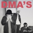 DMA'S Believe (Triple J Like A Version)