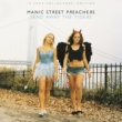 Manic Street Preachers Send Away the Tigers: 10 Year Collectors Edition