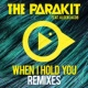 The Parakit When I Hold You (feat. Alden Jacob) [Extended]