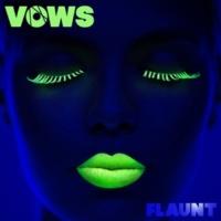 Flaunt Vows