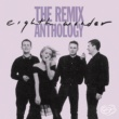 Eighth Wonder The Remix Anthology