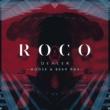 Roco Dealer (Moose & Bear Remix)