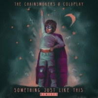 The Chainsmokers/Coldplay Something Just Like This (Don Diablo Remix)