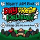 MIGHTY JAM ROCK/BAGDAD CAFE THE trench town DAYDREAM BELIEVER (feat. BAGDAD CAFE THE trench town)