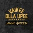 Janne Ordén Vaikee olla upee