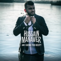 Hussain Manawer All I Need