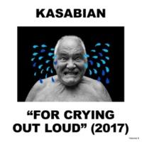 Kasabian フォー・クライング・アウト・ラウド