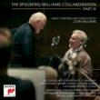 John Williams (conductor) ザ・スピルバーグ/ウィリアムズ・コラボレーション・パートIII