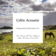 Various Artists ケルティック・アコースティック - Relaxing Natural Celtic Music Vol.2