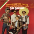 Don Bowman/The Tijuana Drum and Bugle Corps From Mexico with Laughs (feat.The Tijuana Drum and Bugle Corps)