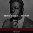 Blind Willie Johnson American Epic: The Best of Blind Willie Johnson