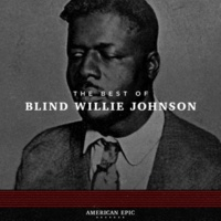 Blind Willie Johnson The Soul of a Man