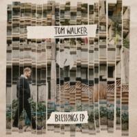 Tom Walker Blessings (EP Version)