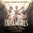 Original London Cast of Dreamgirls Dreamgirls (Original London Cast Recording)