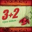 3+2 Úlja Itthon