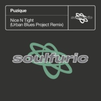 Puzique Nice N Tight (Urban Blues Project Remix)