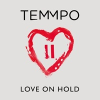 Temmpo Love On Hold [Acoustic]