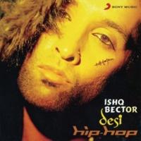 Ishq Bector Whateva, 2