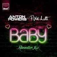 Anton Powers/ピクシー・ロット Baby [Alternative Mix]